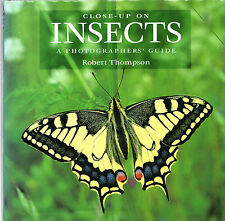 """ROBERT THOMPSON - """"CLOSE-UP ON INSPECTS - A PHOTOGRAPHER'S GUIDE"""" - HB/DW (2002)"""