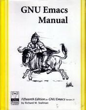 GNU EMACS Reference Manual 15th Edition by Richard Stallman