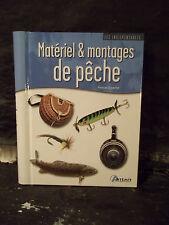 MATÉRIEL & MONTAGES DE PÊCHE.  Sports, Loisirs. Poissons. Rivières. Lacs. Mer