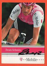 ORIG. autographe Bram schmitz // t-Mobile team 2004!!! rare