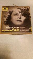 Disque vinyle / 33 1/2 Edith Piaf chante raymond asso
