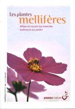 Livre les plantes mellifères attirer et nourrir les insectes book