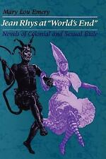 """Jean Rhys at """"World's End"""": Novels of Colonial and Sexual Exile (Paperback or So"""