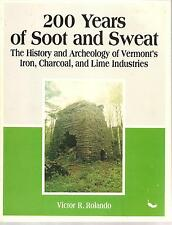 200 Years Of Soot And Sweat   History Of Vermonts Iron,Charcoal,Lime Industries