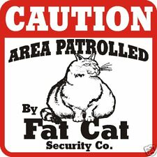 Fat Cat Caution Sign