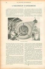 Ascenseur Hélicoïdal d'Archimède GRAVURE ANTIQUE OLD PRINT 1905