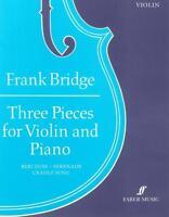Bridge: Three Pieces (violin and piano) FM51649