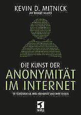 Die Kunst der Anonymität im Internet von Kevin Mitnick und Robert Vamosi (2017, Taschenbuch)