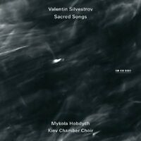 """MYKOLA KIEV CHAMBER CHOIR/HOBDYCH """"VALENTIN SILVESTROV: SACRED SONGS"""" CD NEU"""