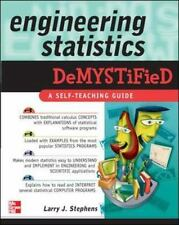 Engineering Statistics Demystified: A Self Teaching Guide book by Larry Stephens