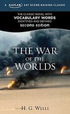 Kaplan Test Prep: The War of the Worlds : A Kaplan SAT Score-Raising Classic