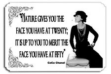 Nature gives you the face you have at twenty Chanel Metal Sign Couture Quote