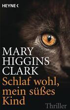 Schlaf wohl, mein süßes Kind von Mary Higgins Clark (2012, Taschenbuch)