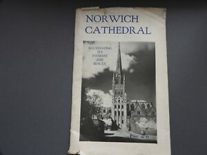 1943 Norwich Cathedral Illustrating Its Interest & Beauty BY EC Le GRICE VINTAGE