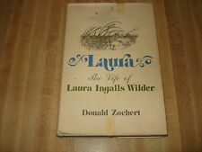 Awesome 1976 Vintage book - Laura The Life of Laura Ingalls Wilder by D. Zochert
