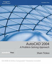 AutoCAD 2004: A Problem-Solving Approach-ExLibrary
