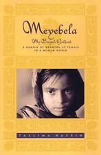 Meyebela: My Bengali Girlhood by Nasrin, Taslima , Hardcover