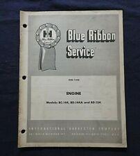 International 354 364 3414 3444 Tractor Bc Bd 144 154 Gas Engine Service Manual