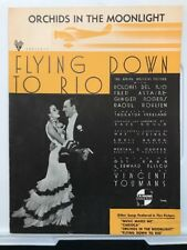 """1933 """" Orchids in the Moonlight """" from Flying down to Rio Vintage Sheet Music"""
