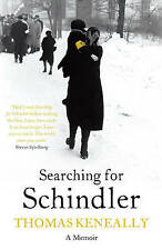 Searching for Schindler by Thomas Keneally (Paperback)