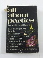 All About Parties - Edith Gilbert (Hardcover, Dust Jacket, 1968, Signed)