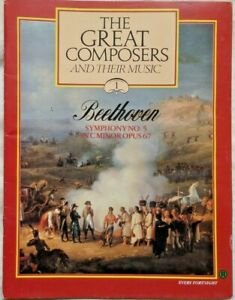 The Great Composers And Their Music Magazine V1 Part 1 Beethoven Symphony No5