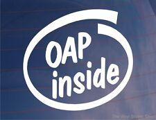 OAP INSIDE Funny Novelty Car/Van/Window/Bumper Sticker - Ideal for Pensioners