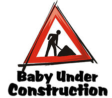 MATERNITY PREGNANCY BABY UNDER CONSTRUCTION HUMOUR IRON ON T SHIRT TRANSFER