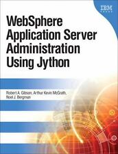 NEW - WebSphere Application Server Administration Using Jython