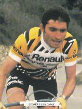 CYCLISME carte cycliste GILBERT CHAUMAZ équipe RENAULT GITANE 1979