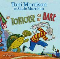 The Tortoise or the Hare by Morrison, Toni|Morrison, Slade (Hardcover)