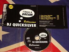 DJ QUICKSILVER-I have a dream 4 trk Maxi CD 1996