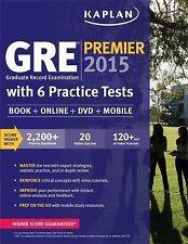 GRE® Premier 2015 with 6 Practice Tests: Book + DVD + Online + Mobile (Kaplan Te