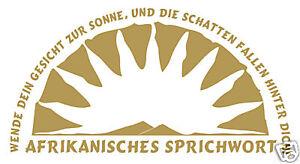 Wandtattoo  Afrika Spruch Sprichwort  59x31,5 cm