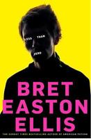 LESS THAN ZERO - BRET EASTON ELLIS - NEW PAPERBACK BOOK