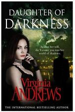 VIRGINIA ANDREWS __ DAUGHTER OF DARKNESS __ BRAND NEW __ FREEPOST UK