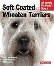 Soft Coated Wheaten Terriers (Complete Pet Owner's Manual)-ExLibrary