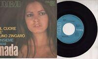 NADA disco 45 g IL CUORE E UNO ZINGARO  made in ITALY Sanremo 1971