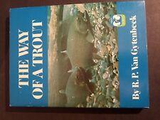 The-Way-of-a-Trout-fly-fi shing-by-R-P-Van-Gytenbeek -1972-1St Edition Hc/Dj