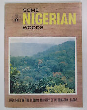 Some Nigerian Woods by Dr. G Von Wendorff & Lawrence Okigbo Wood Reference Book