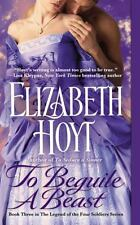 To Beguile a Beast by Elizabeth Hoyt (Legend of the Four Soldiers #3) DD1117