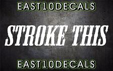 Stroke This decal vinyl car sticker diesel windshield banner duramax dodge 2500