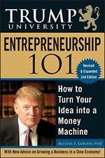 Trump University Entrepreneurship 101: How to Turn Your Idea into a Money Mac…