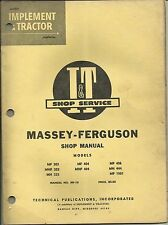 MF-10 I&T Shop Service Manual covers Massey Ferguson 303 333 404 406 444 1001