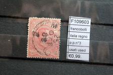 FRANCOBOLLI ITALIA REGNO P.P. N°3 USATI STAMPS ITALY USED (F109603)