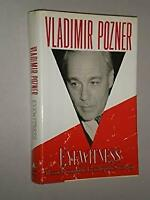 Eyewitness : A Personal Account of the Unraveling of the Soviet Union Hardcover