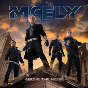 McFly : Above the Noise [New & Sealed] CD