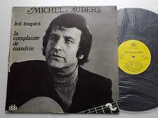 Michel AUBERT Les toupies/Complainte de mandrin ORIG LP Disques OBIO - VG+/EX+