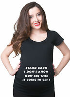 Stand back Funny maternity Tee Shirt Gift for future mom Pregnancy Tee Shirt
