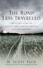 The Road Less Travelled: A New Psychology of Love, Traditional Values and Spirit